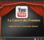 image - photo - youtube - la guerre des femmes
